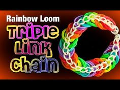 Triple Link Chain - Rainbow Loom Bracelet