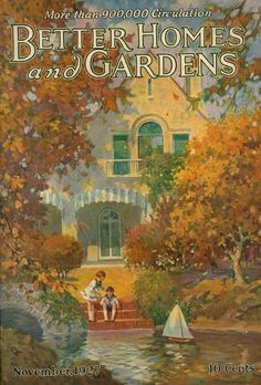 Better Homes and Gardens, cover, November, 1927, leaves, fall, toy, sailboat, pond, home, magazine, vintage