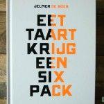 Review Eet taart krijg een six pack | Eat.Pure.Love