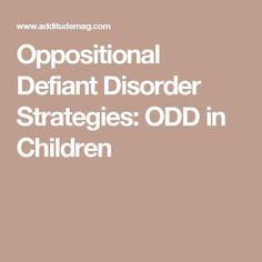 Oppositional Defiant Disorder Strategies: ODD in Children