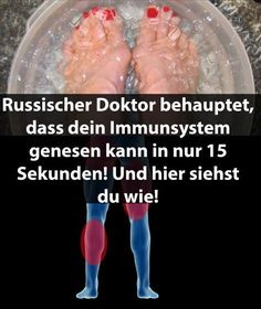 Russischer Doktor behauptet, dass dein Immunsystem genesen kann in nur 15 Sekunden! Und hier siehst du wie!