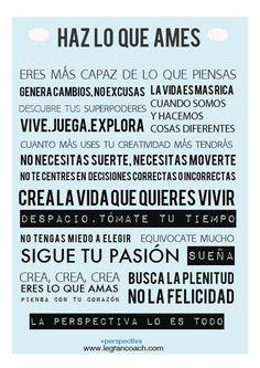 Haz lo que ames, el manifiesto...porque eres lo que amas ;). Inspiración y motivación.