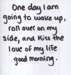 Im so blessed to have found him :) I get to kiss him every morning and I thank god for him everyday! <3