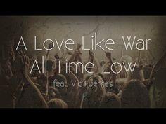 All Time Low - A Love Like War (Lyrics) - YouTube