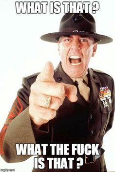 R Lee Ermey Meme : ermey, ERMEY, Ideas, Ermey,, Military, Humor,, Metal, Jacket