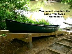 """""""You cannot step into the same river twice"""" - Heraclitus"""