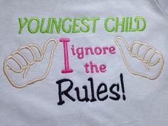 Youngest  child  rules tee shirt sibling by KreativeImpressions1