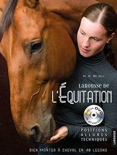Le Larousse de l'équitation de Hollie H. McNeil http://www.amazon.fr/dp/2035879477/ref=cm_sw_r_pi_dp_cHzYwb11JNJ6F