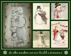 In the meadow we can build a snowman! Images found on Pinterest, collage by Patti's Place