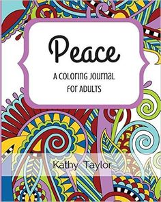 Peace: A Coloring Journal for Adults Giveaway
