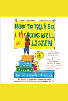 How to Talk So Little Kids Will Listen: A Survival Guide to Life with Children Ages 2-7 on Scribd