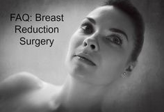 FAQ: Breast Reduction Surgery