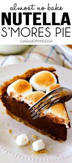 Make ahead Almost No Bake Nutella S'mores Pie is decadently rich and creamy topped with golden marshmallows and SO EASY!  I made this for a dinner party and everyone wanted the recipe!