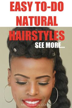 Want easy to-do natural hairstyels. See these inpiring styels and get the professioanl techniques you need to style your hair at home. Protective Hairstyles For Natural Hair, Natural Hair Updo, Natural Hair Styles, Long Hair Styles, How To Grow Your Hair Faster, Updo Styles, Hair Regimen, Hair Growth, Healthy Hair