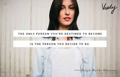 """""""The only person you're destined to become is the person you decide to be."""" -Ralph Waldo Emerson (photo by: Sveta Laskina) #dailydose"""