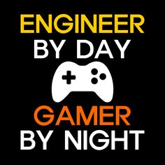 Engineer By Day - Gamer By Night T-Shirts, Hoodie Jackets, Tank Tops, and V-Necks Available Now   #Hoodie #Engineer #Engineers #TShirt #EngineeringOutfitters #Tank #VNeck #Engineering #Jacket #EngineeringLife
