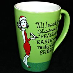 Hallmark Mug Cup All I want Christmas Peace Earth Really Cute Shoes Green Red #Hallmark