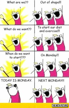 But Today Is Monday
