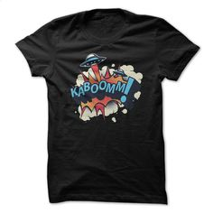 KABOOMM T Shirt, Hoodie, Sweatshirts - design a shirt #tee #clothing