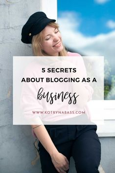 5 Secrets About Blogging As A Business | Being a blogger can be quite mysterious to those out of the blogging world & I receive various questions about my work daily. In this post, I decided to spill the beans for you and share five secrets about blogging as a business.