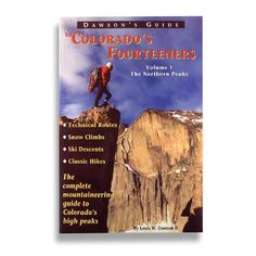 dawson guide to colorado fourteeners - would like both editions
