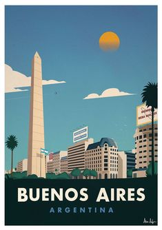 Vintage Travel Image of Buenos Aires Poster - Browse all products in the Travel Posters - World Destinations category from IdeaStorm Studio Store. Art Et Design, Tourism Poster, Argentina Travel, World Photography, Vintage Travel Posters, Vintage Ski, Travel Themes, Illustrations And Posters, Poster Prints