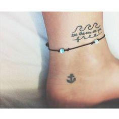 "Little Tattoos — Ankle tattoo saying ""let the sea set you free"". Dainty Tattoos, Trendy Tattoos, Cute Tattoos, Small Tattoos, Tatoos, Hip Tattoos, Anchor Tattoos, Tiny Tattoo, Wrist Tattoos"
