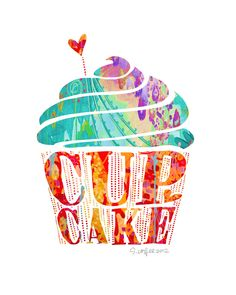 CUPCAKE - print by Stephanie Corfee.  Would love this in the kitchen.