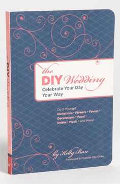 Kelly Bare 'The DIY Wedding' Guide is a must for any DIY bride. #nordstromweddings
