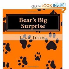 Bear's Big Surprise available in paperback, large print and kindle edition Large Prints, Kindle, My Books, Author, Bear, Writers, Bears