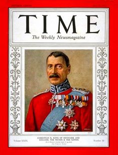 TIME Magazine - May 17 1937 - King Christian X - Royalty, Denmark and Iceland. Danish People, Time Magazine, Magazine Covers, Queen Margrethe Ii, Danish Royalty, Danish Royal Family, Prince And Princess, Denmark, Norway