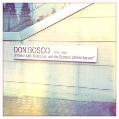 Don Bosco quote, Kärtnerstraße, Graz, AT