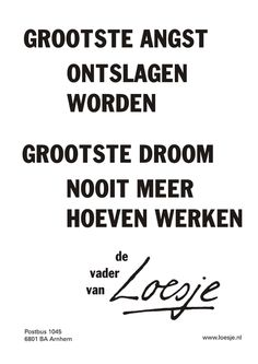 Klik op de poster om hem als PDF te openen. Me Time Quotes, Words Quotes, Life Quotes, Sayings, Funny Facts, Funny Quotes, Burn Out, Dutch Quotes, One Liner