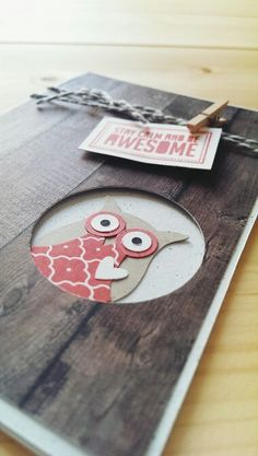 STAY CALM AND BE AWESOME with Stampin Up! and their lovely owl punch