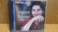 JOAQUÍN SABINA. JUANA LA LOCA. CD / SONY MUSIC - SERIE ESTELAR - 10 TEMAS / CALIDAD LUJO.