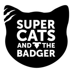 Check out Supercats & the Badger on ReverbNation