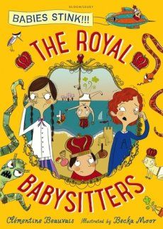 I asked Pepino, Anna and Holly (stars of the The Royal Babysitters by Clémentine Beauvais) to share some pearls of wisdom with you ... their top tips for babysitting!!