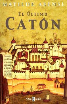 El ultimo caton / The Last Cato (Spanish Edition) I Love Books, Books To Read, My Books, Dan Brown, Alexandria, James Rollins, Psychology Books, Film Books, Lectures