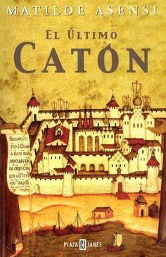 EL LIBRO DEL DÍA     El último catón, de Matilde Asensi.  http://www.quelibroleo.com/el-ultimo-caton 10-10-2012