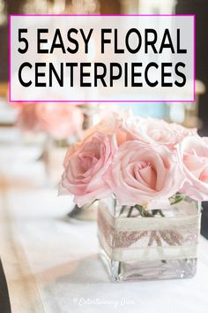 I love these pink DIY floral centerpieces for a wedding tablescape or birthday party table setting! These centerpieces are easy to make and don't cost much...perfect if you're on a budget! #entertainingdiva #centerpieces #tabledecor #floral