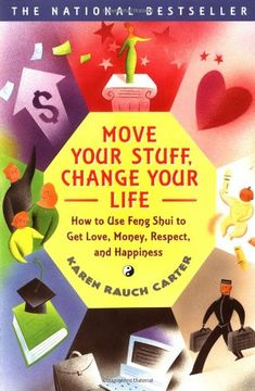 Move Your Stuff, Change Your Life: How to Use Feng Shui to Get Love, Money, Respect, and Happiness by Karen Rauch Carter,http://www.amazon.com/dp/0684866048/ref=cm_sw_r_pi_dp_xnujsb1RHGG2E6AE