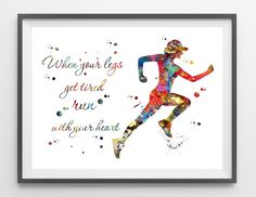 Running quote poster when your legs get tired, run with your heart Female Runner illustration sport art watercolor giclee print running print gift for runners [299]. Packed for shipping with durable t