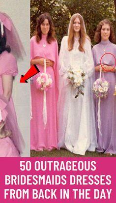 #Outrageous #Bridesmaids #Dresses #Back #Day
