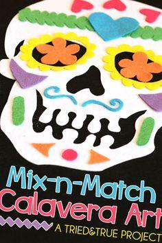 calaveMix-n-Match Calavera Art - A Tried & True Project for Dia de los Muertos Week