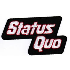 Status Quo hihamerkki Iron On Embroidery, Embroidery Applique, Status Quo Band, Band Jacket, Band Logos, Nice Tops, Badge, Patches, Costumes