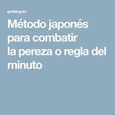 Método japonés para combatir la pereza o regla del minuto #librossuperacion