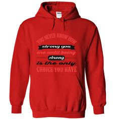 You Never Know How Strong •  A motivating Men hoodie to encourage and inspire you to keep going.encouragement, motivation, faith