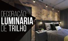 Macho Moda - Blog de Moda Masculina: DECORAÇÃO MASCULINA: Luminária de Trilho e Spot, pra inspirar!