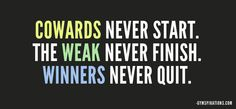 Daily Gymspiration - Winners Never Quit.