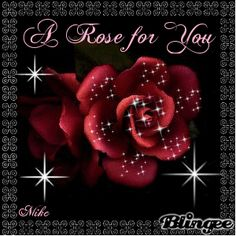 """""""A Rose for You"""""""